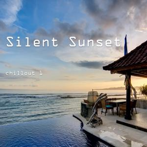 Silent Sunset - Chillout, Vol. 1