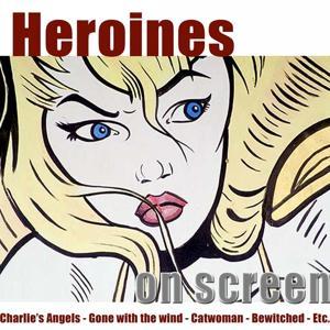 Heroines On Screen