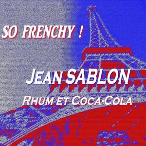 So frenchy ! (Rhum et coca-cola)