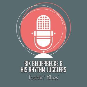 Toddlin' Blues
