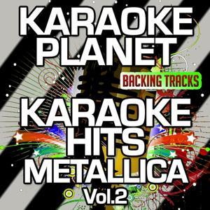 Karaoke Hits Metallica, Vol. 2 (Karaoke Version)