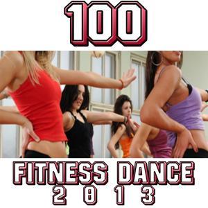 100 Fitness Dance 2013 (Best Hits)