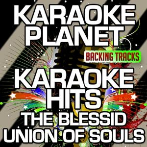 Karaoke Hits The Blessid Union of Souls (Karaoke Version)