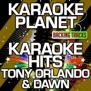 Karaoke Hits Tony Orlando & Dawn (Karaoke Version)