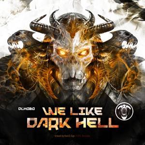 We Like Dark Hell