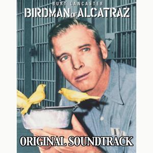 Birdman of Alcatraz (From 'Birdman of Alcatraz' Original Soundtrack)