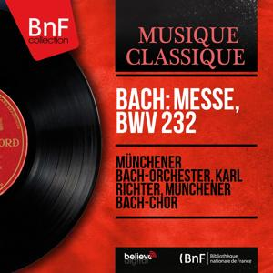 Bach: Messe, BWV 232 (Stereo Version)