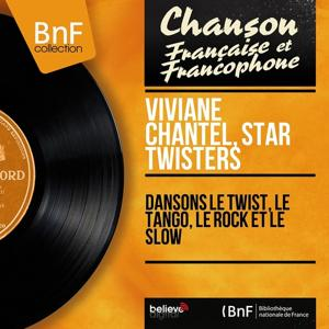 Dansons le twist, le tango, le rock et le slow (Mono Version)