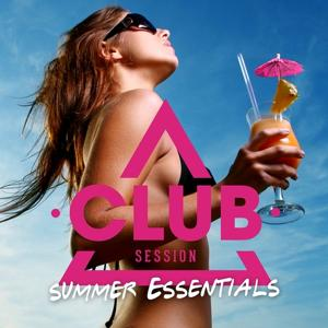 Club Session Summer Essentials