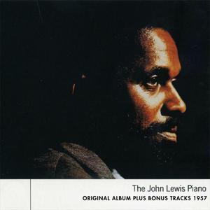 The John Lewis Piano (Original Album Plus Bonus Tracks 1957)