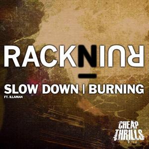 Slow Down / Burning (Illaman)