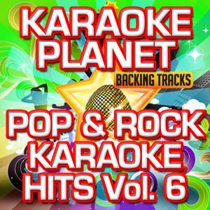 Pop & Rock Karaoke Hits, Vol. 6 (Karaoke Version)