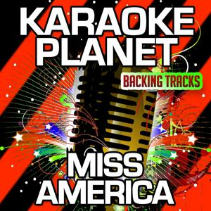 Miss America (Karaoke Version) (Originally Performed By J. Cole)