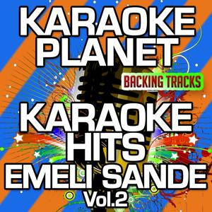 Karaoke Hits Emeli Sandé, Vol. 2 (Karaoke Version)