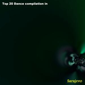 Top 20 Dance Compilation in Sarajevo