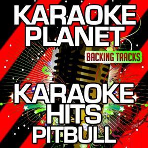 Karaoke Hits Pitbull (Karaoke Version)