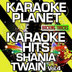 Karaoke Hits Shania Twain, Vol. 4 (Karaoke Version)