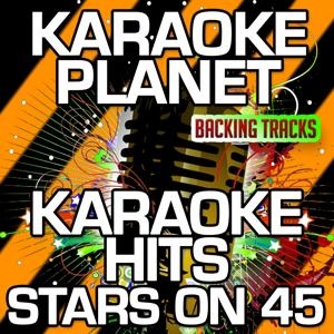 Karaoke Hits Stars On 45 (Karaoke Version)