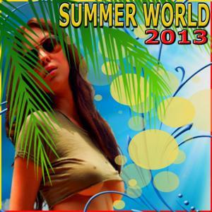 Summer World 2013