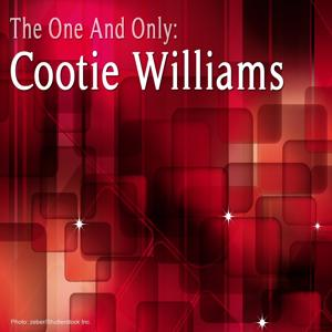 The One and Only: Cootie Williams