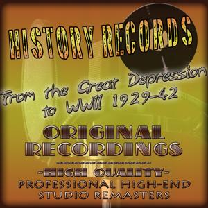 History Records - American Edition - From the Great Depression to WWII 1929-42 (Original Recordings - Remastered)