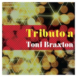 Tributo a Toni Braxton