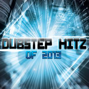 Dubstep Hitz of 2013