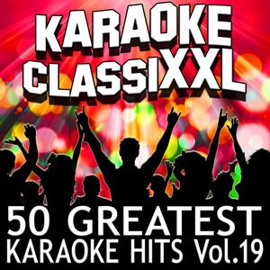 50 Greatest Karaoke Hits, Vol. 19 (Karaoke Version)