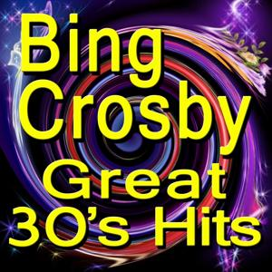 Great 30's Hits (Original Artist Original Songs)