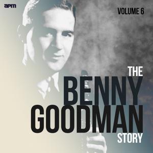 The Benny Goodman Story, Vol. 6