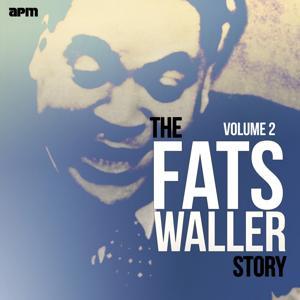 The Fats Waller Story, Vol. 2