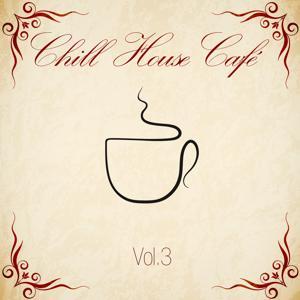 Chill House Café, Vol. 3