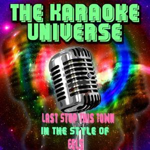 Last Stop This Town (Karaoke Version) [in the Style of Eels]
