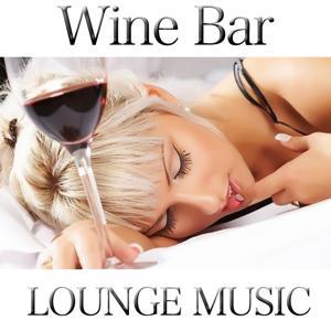 Wine Bar (Lounge Music)