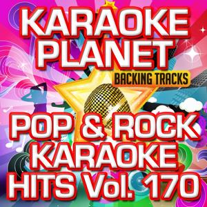 Pop & Rock Karaoke Hits, Vol. 170 (Karaoke Version)
