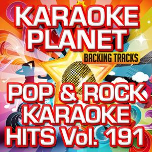 Pop & Rock Karaoke Hits, Vol. 191 (Karaoke Version)