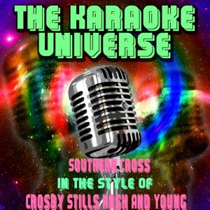 Southern Cross (Karaoke Version) [in the Style of Crosby Stills Nash and Young]