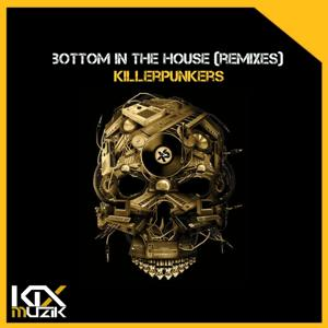 Bottom In The House (Remixes)