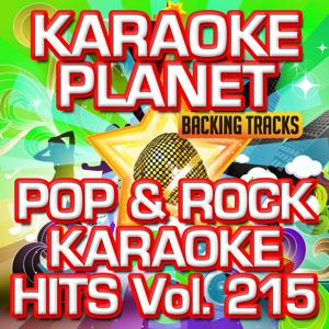 Pop & Rock Karaoke Hits, Vol. 215 (Karaoke Version)