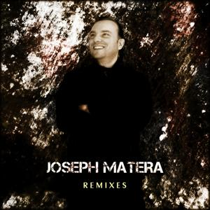 Joseph Matera Remixes