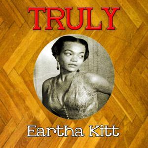 Truly Eartha Kitt