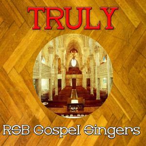 Truly Rsb Gospel Singers