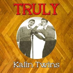 Truly Kalin Twins