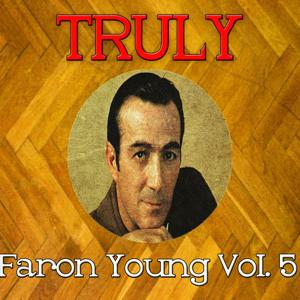 Truly Faron Young, Vol. 5
