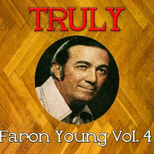 Truly Faron Young, Vol. 4