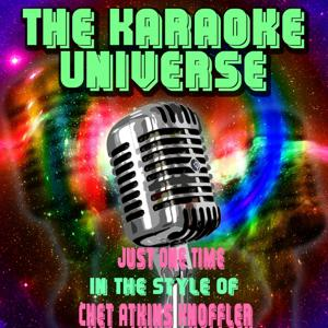 Just One Time (Karaoke Version) [in the Style of Chet Atkins Knoffler]