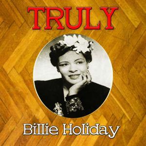 Truly Billie Holiday