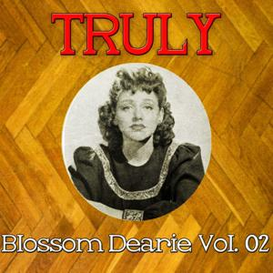 Truly Blossom Dearie, Vol. 2
