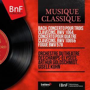 Bach: Concerto pour trois clavecins, BWV 1064, Concerto pour quatre clavecins, BWV 1065 & Fugue BWV 578 (Mono Version)