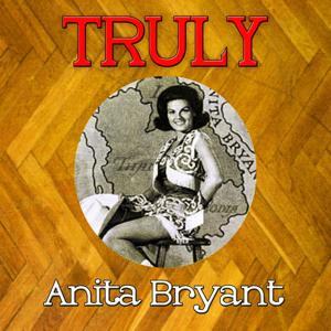 Truly Anita Bryant